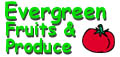 Evergreen Fruit & Produce